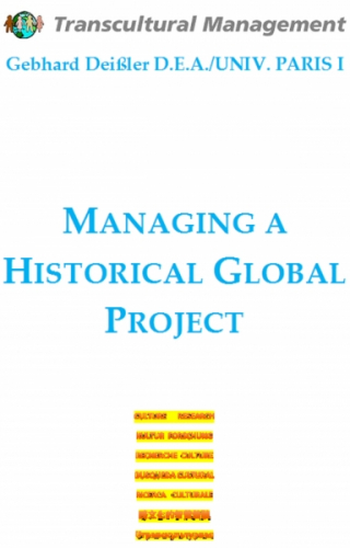 Managing A Historical Global Project