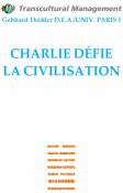 Charlie défie la civilisation