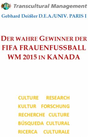 DER WAHRE GEWINNER DER FIFA FRAUENFUSSBALL WM 2015 IN KANADA
