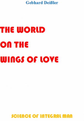 The World on the Wings of Love