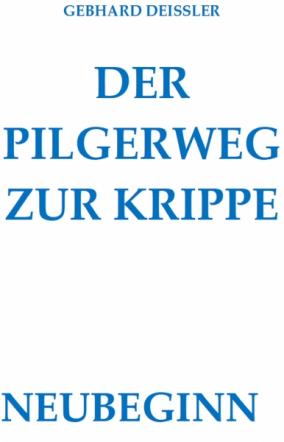 DER PILGERWEG ZUR KRIPPE