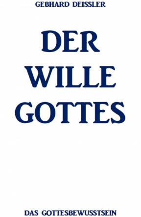 DER WILLE GOTTES