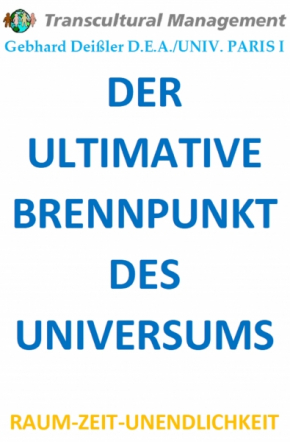 DER ULTIMATIVE BRENNPUNKT DES UNIVERSUMS