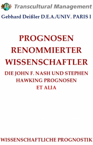PROGNOSEN RENOMMIERTER WISSENSCHAFTLER