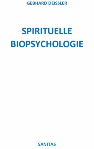 SPIRITUELLE BIOPSYCHOLOGIE