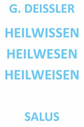 HEILWISSEN HEILWESEN HEILWEISEN
