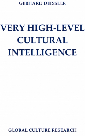 VERY HIGH-LEVEL CULTURAL INTELLIGENCE
