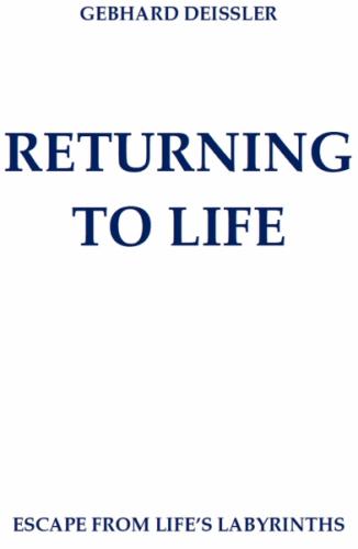 RETURNING TO LIFE