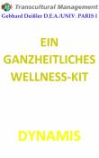 EIN GANZHEITLICHES WELLNESS-KIT