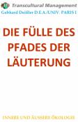 DIE FÜLLE DES PFADES DER LÄUTERUNG