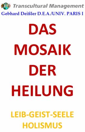 DAS MOSAIK DER HEILUNG