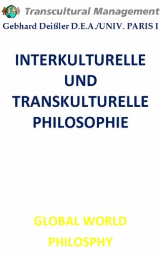 INTERKULTURELLE UND TRANSKULTURELLE PHILOSOPHIE