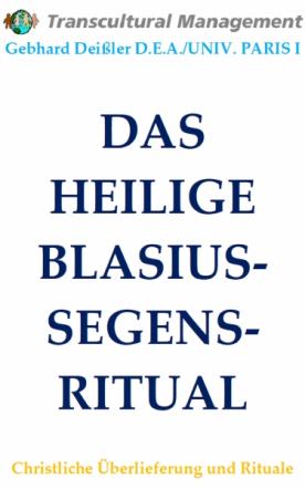 DAS HEILIGE BLASIUS-SEGENS-RITUAL