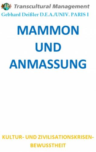 MAMMON UND ANMASSUNG