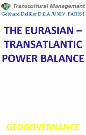 THE EURASIAN – TRANSATLANTIC POWER BALANCE