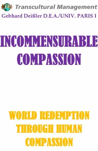 INCOMMENSURABLE COMPASSION