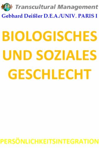 BIOLOGISCHES UND SOZIALES GESCHLECHT