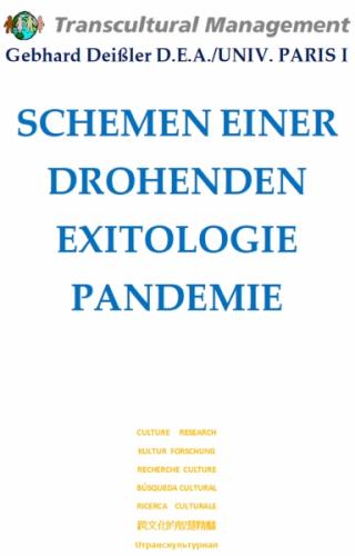 SCHEMEN EINER DROHENDEN EXITOLOGIE PANDEMIE