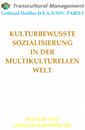 KULTURBEWUSSTE SOZIALISIERUNG IN DER MULTIKULTURELLEN WELT
