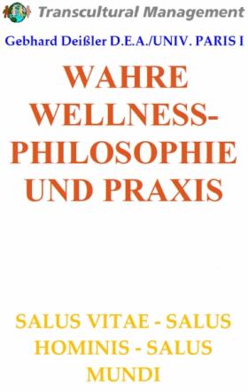 WAHRE WELLNESS-PHILOSOPHIE UND PRAXIS