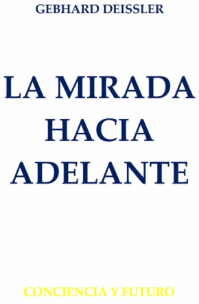 LA MIRADA HACIA ADELANTE