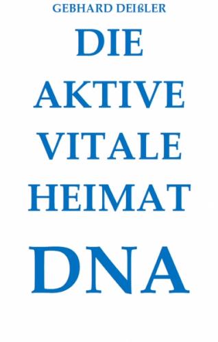 DIE AKTIVE VITALE HEIMAT DNA