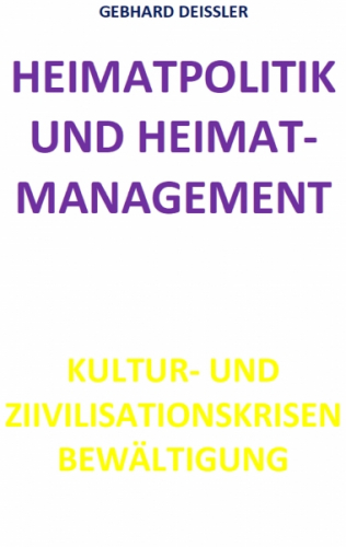 HEIMATPOLITIK UND HEIMATMANAGEMENT
