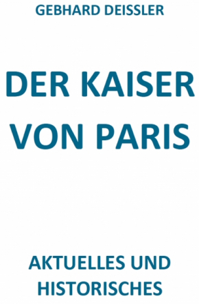 DER KAISER VON PARIS