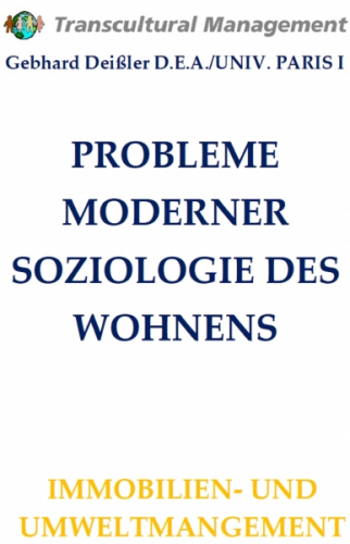 PROBLEME MODERNER SOZIOLOGIE DES WOHNENS