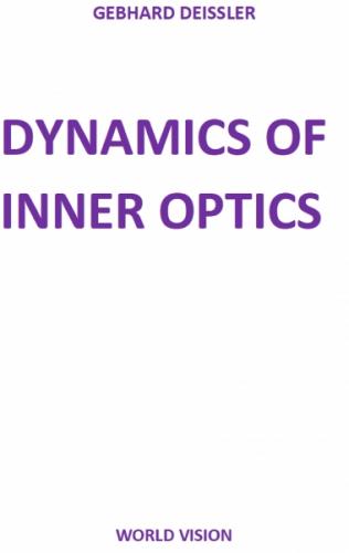 DYNAMICS OF INNER OPTICS