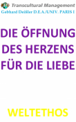 DIE ÖFFNUNG DES HERZENS FÜR DIE LIEBE