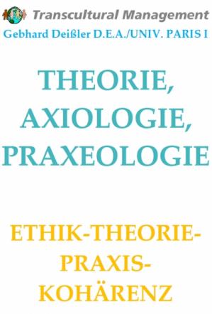THEORIE-AXIOLOGIE-PRAXEOLOGIE