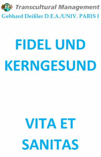 FIDEL UND KERNGESUND