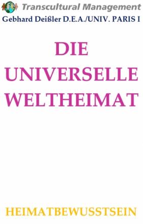 DIE UNIVERSELLE WELTHEIMAT