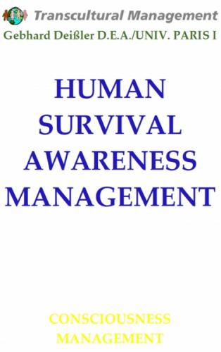 HUMAN SURVIVAL AWARENESS MANAGEMENT