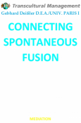 CONNECTING SPONTANEOUS FUSION
