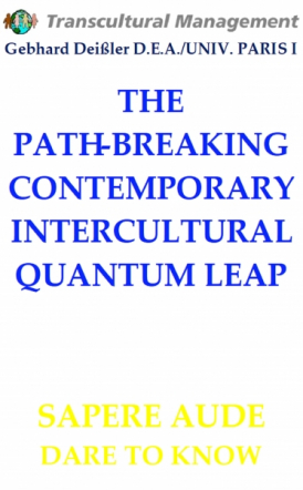 THE PATH-BREAKING CONTEMPORARY INTERCULTURAL QUANTUM LEAP
