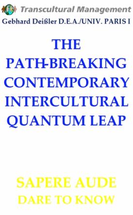 THE PATH-BREAKING CONTEMPORARY INTERCULTURAL QUANTUM LEAP