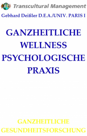 GANZHEITLICHE WELLNESS PSYCHOLOGISCHE PRAXIS