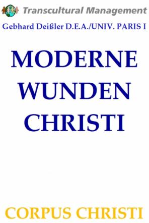 MODERNE WUNDEN CHRISTI