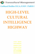 HIGH-LEVEL CULTURAL INTELLIGENCE HIGHWAY