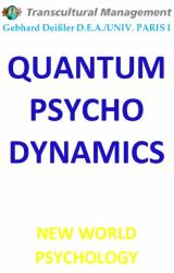 QUANTUM PSYCHODYNAMICS