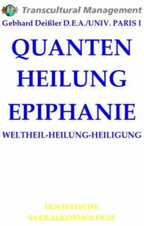 QUANTEN HEILUNG EPIPHANIE