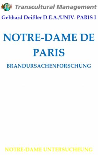 NOTRE-DAME DE PARIS: BRANDURSACHENFORSCHUNG