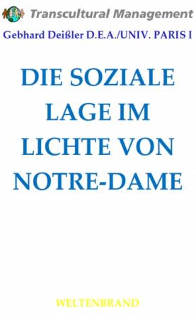 DIE SOZIALE LAGE IM LICHTE VON NOTRE-DAME