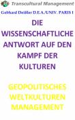 DIE WISSENSCHAFTLICHE ANTWORT AUF DEN KAMPF DER KULTUREN