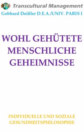 WOHL GEHÜTETE MENSCHLICHE GEHEIMNISSE