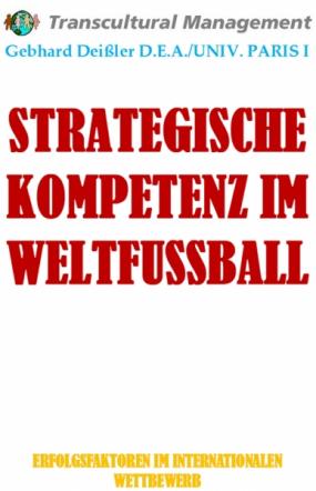 STRATEGISCHE KOMPETENZ IM WELTFUSSBALL