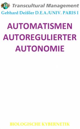 AUTOMATISMEN AUTOREGULIERTER AUTONOMIE