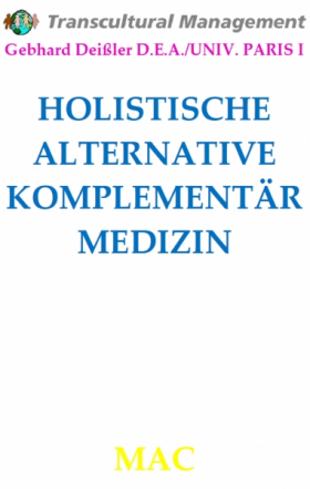 HOLISTISCHE ALTERNATIVE KOMPLEMENTÄRMEDIZIN